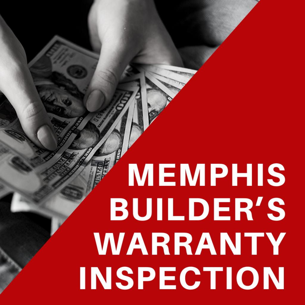 memphis builders warranty inspection