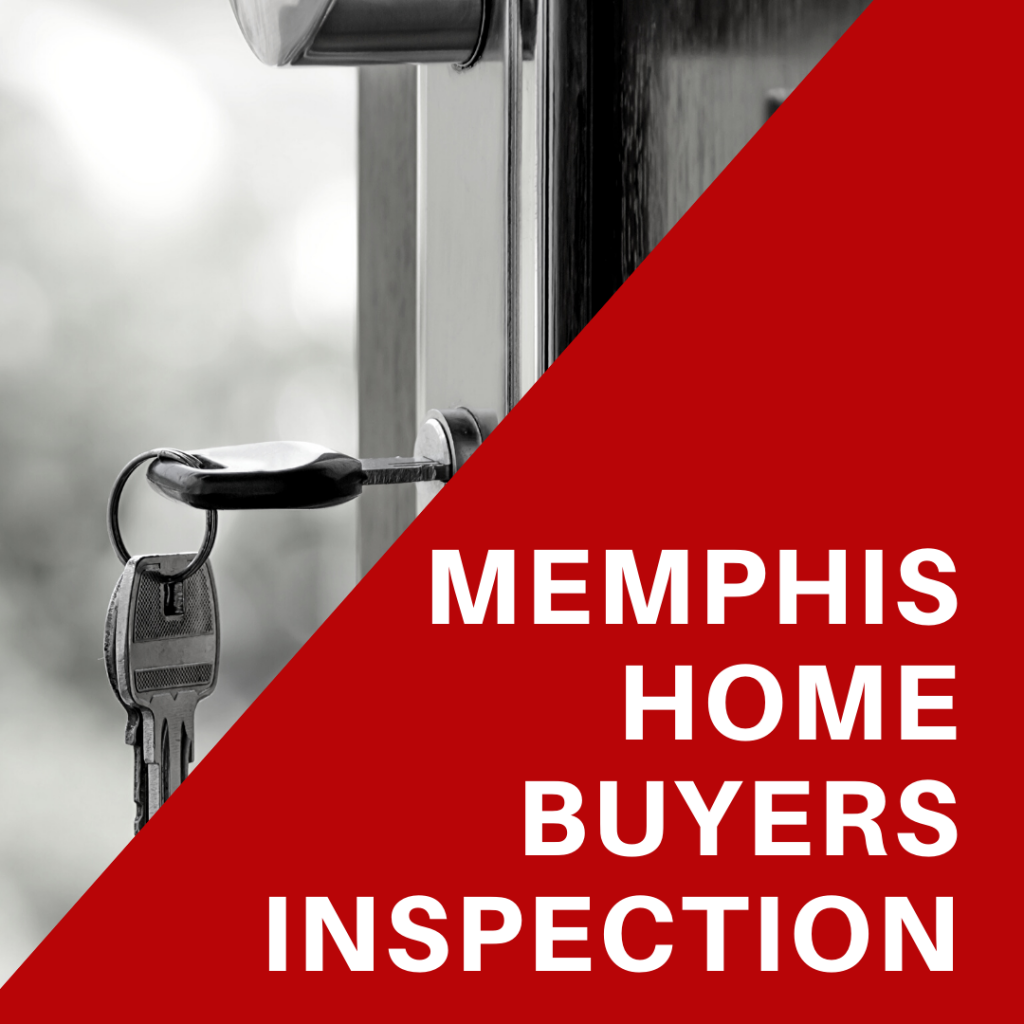 Memphis Home Buyers Inspection