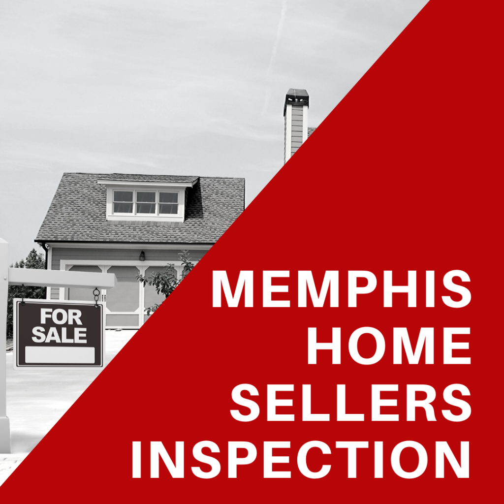 Memphis Home Sellers Inspection
