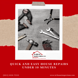 In-House Inspections Quick and Easy House Repairs Under 10 Minutes
