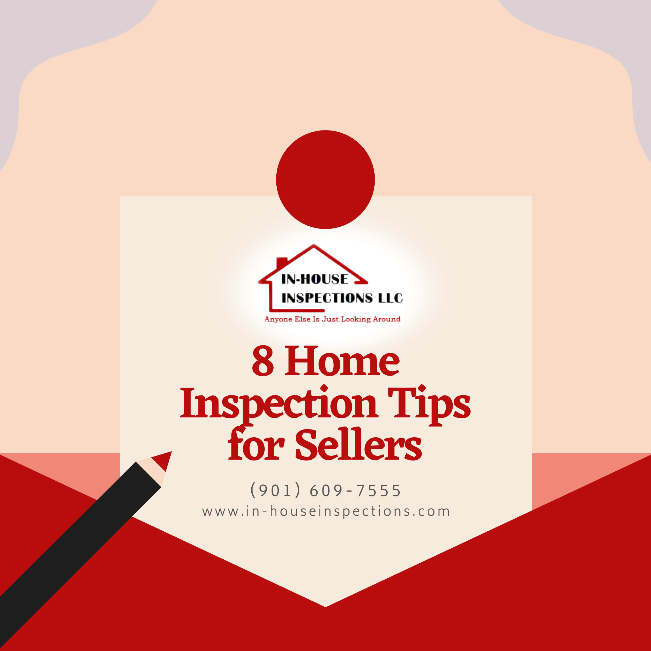 In-House Inspections 8 Home Inspection Tips for Sellers